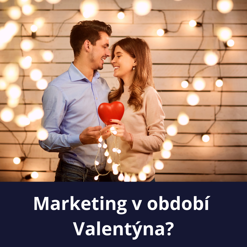 Marketing v období Valentýna?